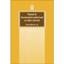 Manual de documentació audiovisual en ràdio i televisió