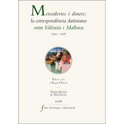 Mercaderies i diners: la correspondència datiniana entre València i Mallorca (1395-1398)