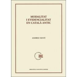 Modalitat i evidencialitat en català antic