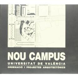 Nou Campus. Universitat de València. Ordenació i projectes arquitectònics