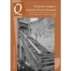 Recepción, imagen y memoria del arte del pasado