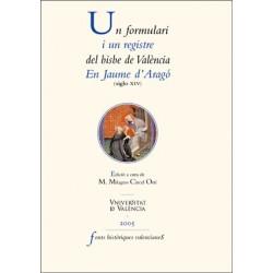 Un formulari i un registre del bisbe de València Jaume d'Aragó (segle XIV)