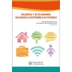Valencia y su economía: un modelo sostenible es posible
