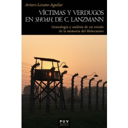 Víctimas y verdugos en Shoah de C. Lanzmann
