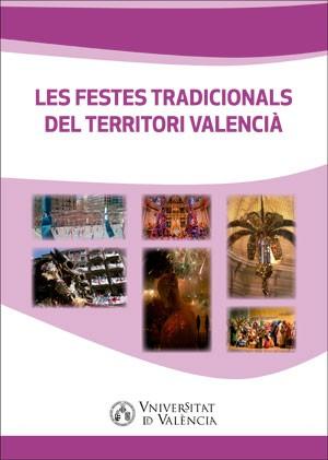 Les festes tradicionals del territori valencià
