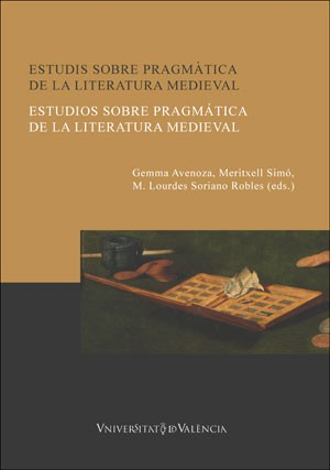 Estudis sobre pragmàtica de la literatura medieval / Estudios sobre pragmática de la literatura medieval